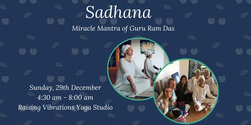 Sadhana -  Miracle Mantra of Guru Ram Das