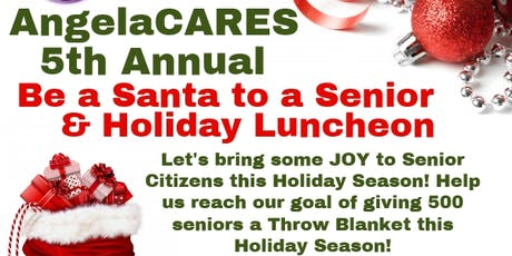 AngelaCARES 5th Annual Be a Santa to a Senior and Holiday Luncheon tickets