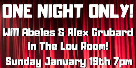 Alex Grubard and Will Abele in The Lou Room ONE NIGHT ONLY tickets