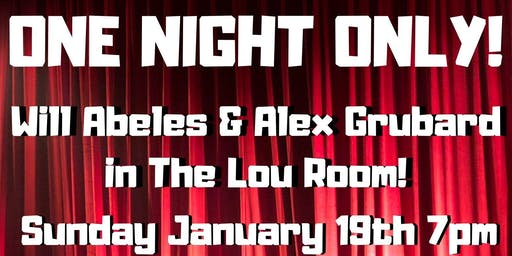 Alex Grubard and Will Abele in The Lou Room ONE NIGHT ONLY