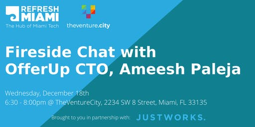 Fireside Chat with OfferUp CTO,  Ameesh Paleja