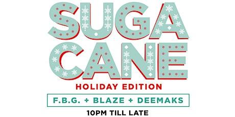 Suga Cane tickets