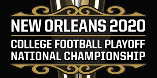 """College """"2020"""" Championship Tickets/Package"""