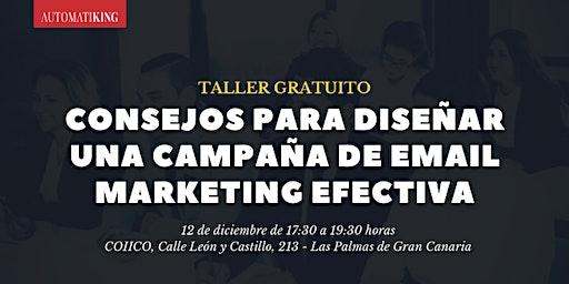[TALLER GRATUITO] Consejos para diseñar una campaña de email marketing efectiva
