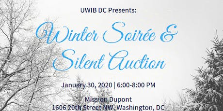 UWIB DC Presents: The 9th Annual Winter Soirée & Silent Auction tickets
