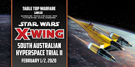 South Australian Star Wars X-Wing Hyperspace Trial 2 tickets