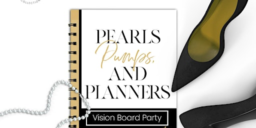 Pearls, Pumps, & Planners Vision Board Party