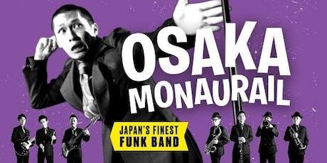 OSAKA MONAURAIL tickets