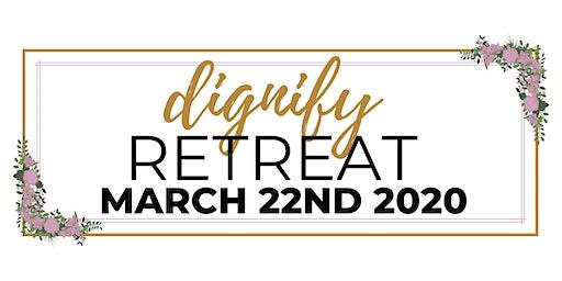 Dignify Retreat