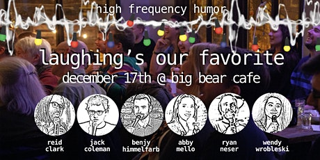 High Frequency Humor: Laughing's Our Favorite tickets