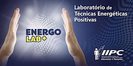 Energolab+ Laboratório de Técnicas Energéticas Positivas ingressos