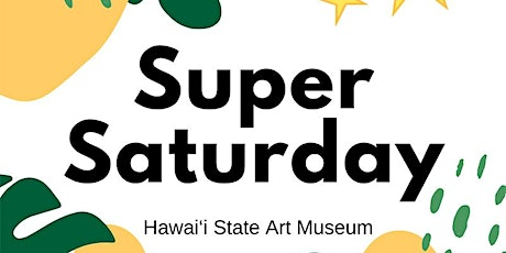 Super Saturday (March) tickets