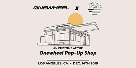 Onewheel X Juneshine Party at the Pop-Up Shop tickets