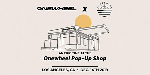 Onewheel X Juneshine Party at the Pop-Up Shop