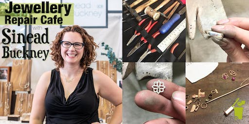 Jewellery Repair Cafe with Sinead Buckney