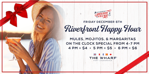 Riverfront Happy Hour & Holiday Village