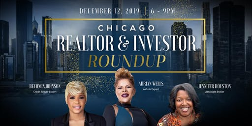 CHICAGO REALTOR ROUNDUP By Adrian Wells - Special Guests: Jennifer Houston & Beyonca Johnson