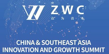 ZWC China & SEA Innovations and Growth Summit tickets