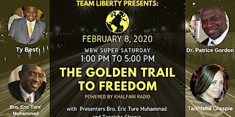 Philadelphia Super Saturday - The Golden Trail To Freedom tickets