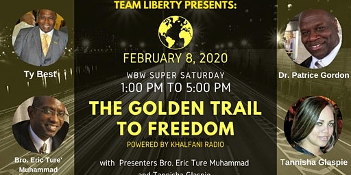 Philadelphia Super Saturday - The Golden Trail To Freedom