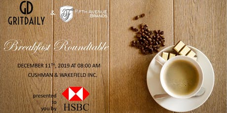 Grit Daily Live! x Fifth Avenue Brands -- Breakfast Roundtable with HSBC tickets