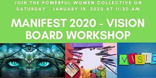 Manifest 2020 - Vision Board Workshop!