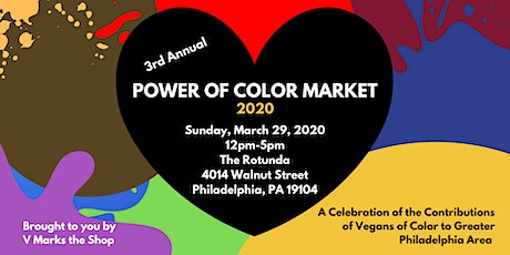 Power of Color Market 2020 - Annual Vegan Market Celebrating POC Businesses tickets