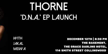THORNE (EP LAUNCH) tickets