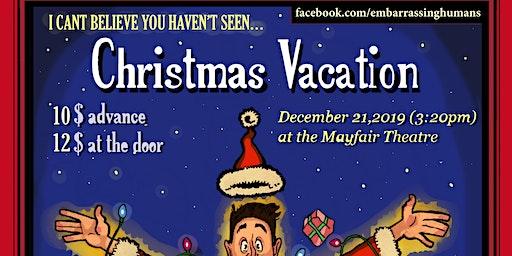 Embarrassing Humans Presents:  Christmas Vacation
