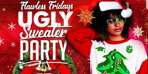 Flawless Fridays Ugly Sweater Party