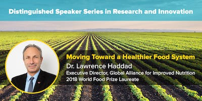 Moving Towards a Healthier Food System - Lawrence Haddad, Ph.D.