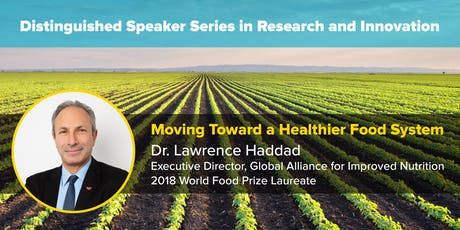 Moving Towards a Healthier Food System - Lawrence Haddad, Ph.D. tickets