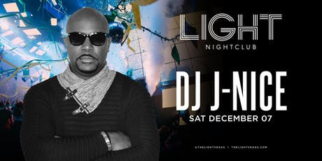 Dj J-Nice @ LIGHT Nightclub •FREE ENTRY, GIRLS FREE DRINKS & LINE SKIP• tickets