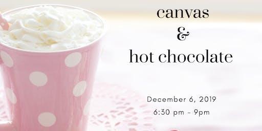 Canvas & Hot Chocolate