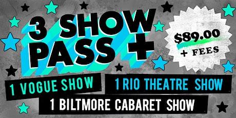 3 Show Pass+ tickets