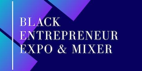 Black Entrepreneur Expo & Mixer tickets