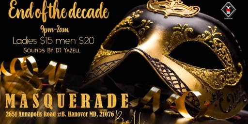 """New Years Eve Masquerade Ball 2020 """" End Of The Decade """""""