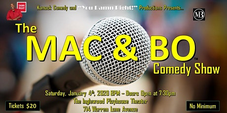 "KAMACK Comedy with ""You Damn Right!"" Presents The Mac and Bo Show tickets"