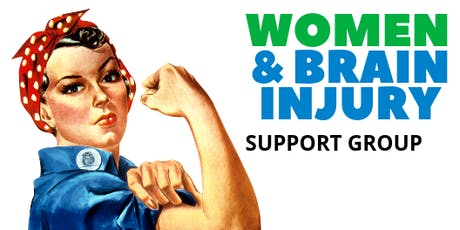 Women and Brain Injury Support Group - Jan 9, 2019 tickets