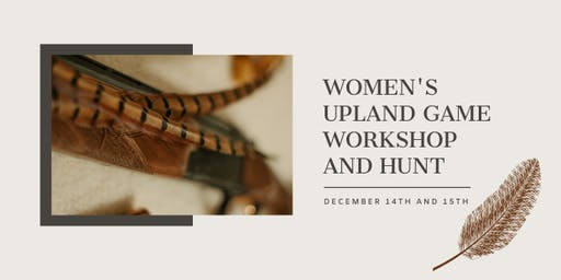 Women's Upland hunting education, practice, and hunt