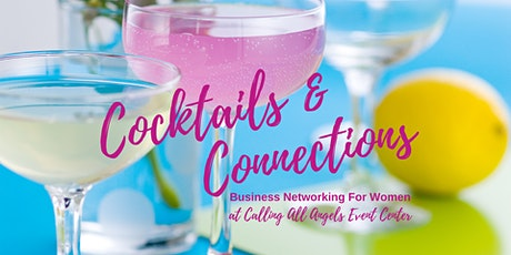 Cocktails & Connections  | Business Networking For Women tickets