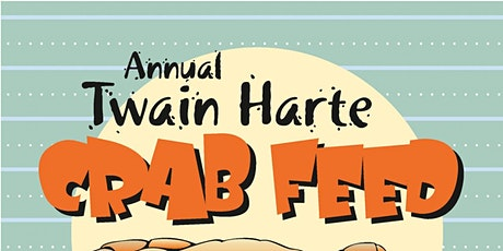 2020 Twain Harte Crab Feed tickets