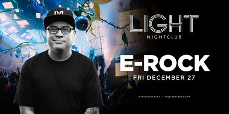Dj E-Rock @ LIGHT Nightclub •FREE ENTRY, GIRLS FREE DRINKS & LINE SKIP• tickets