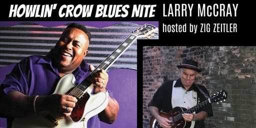 Larry McCray Howlin' Crow Blues Nite