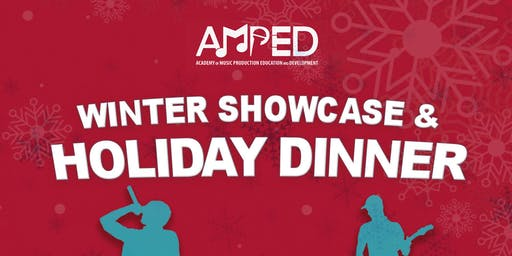 A.M.P.E.D. 6th Annual Winter Showcase & HolidayParty