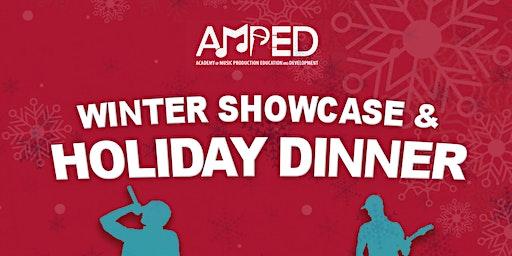 A.M.P.E.D. 6th Annual Winter Showcase & HolidayParty