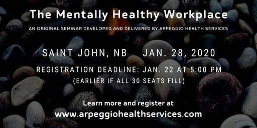 Seminar: The Mentally Healthy Workplace - Saint John, NB