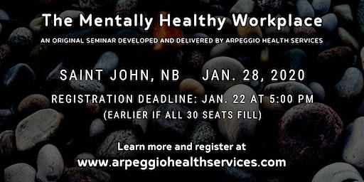 Seminar: The Mentally Healthy Workplace - Saint John, NB