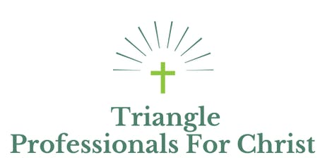 Triangle Professionals For Christ Kickoff Networking & Learning Event tickets
