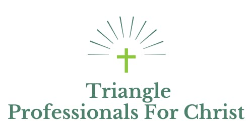 Triangle Professionals For Christ Kickoff Networking & Learning Event